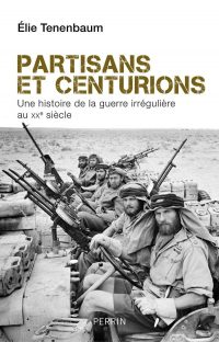 Élie Tenenbaum, Partisans et Centurions, Perrin