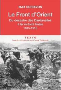 Max Schiavon, Le Front d'Orient, Tallandier
