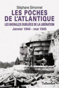Stéphane Simonnet, Les Poches de l'Atlantique, Tallandier