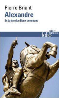 Pierre Briant, Alexandre, Gallimard