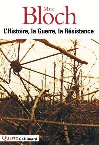 Annette Becker en collaboration avec Étienne Bloch, Marc Bloch, Gallimard