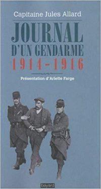 Capitaine Jules Allard, Journal d'un gendarme, 1914-1916, Bayard