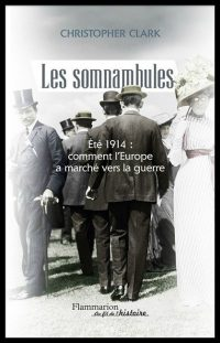 Christopher Clark, Les Somnambules, Flammarion