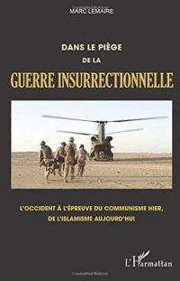 Marc Lemaire, Dans le piège de la guerre insurrectionnelle, L'Harmattan