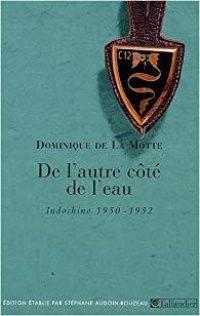 Dominique de La Motte, De l'autre côté de l'eau, Tallandier