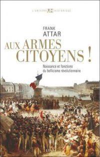 Frank Attar, Aux armes, citoyens!, Le Seuil