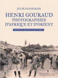 Julie  d'Andurain, Henri Gouraud, Éditions Pierre de Taillac