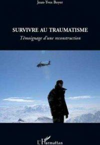 Jean-Yves Boyer, Survivre au traumatisme, L'Harmattan