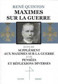 René Quinton, Maximes  sur la guerre, Éditions Energeia