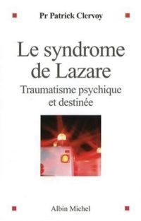 Patrick Clervoy, Le syndrome de Lazare, Albin Michel