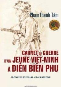 Pham Thanh Tâm, Carnet de guerre d'un jeune Viêt-minh à Diên Biên Phu, Armand Colin