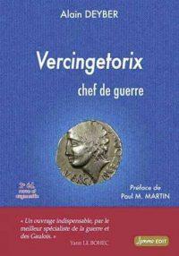 Alain Deyber, Vercingétorix, chef de guerre, Lemme éditions