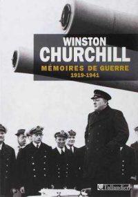 Winston Churchill, Mémoires de guerre, Tallandier