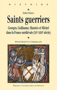 Esther Dehoux, Saints guerriers, Presses universitaires de Rennes