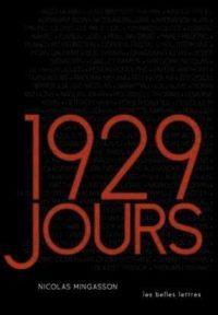 Nicolas Mingasson, 1929 jours, Les Belles Lettres