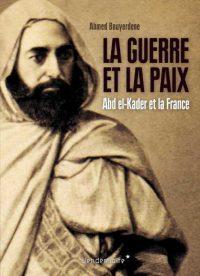 Ahmed Bouyerdene, La Guerre et la paix, Éditions Vendémiaire