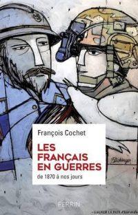 François Cochet, La Grande Guerre, Perrin
