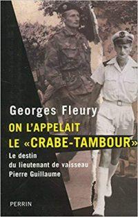 Georges Fleury, On l'appelait le «Crabe-Tambour», Perrin