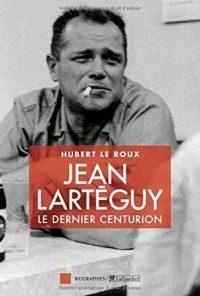 Hubert Le Roux, Jean Lartéguy, Tallandier