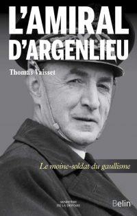 Thomas Vaisset, L'Amiral d'Argenlieu, Belin