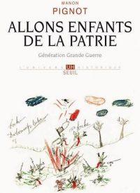 Manon Pignot, Allons enfants de la patrie, Le Seuil