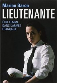 Marine Baron, Lieutenante, Denoël
