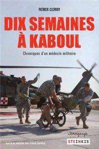 Patrick Clervoy, Dix semaines à Kaboul, Steinkis
