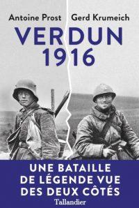 Antoine Prost et Gerd Krumeich, Verdun1916, Tallandier