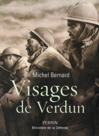 Michel Bernard, Visages de Verdun, Perrin