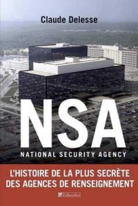 Claude Delesse, National Security Agency, Tallandier