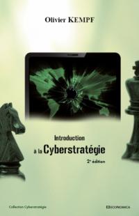 Olivier Kempf, Introduction à la cyberstratégie, Economica