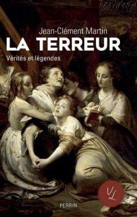 Jean-Clément Martin, La Terreur, Perrin